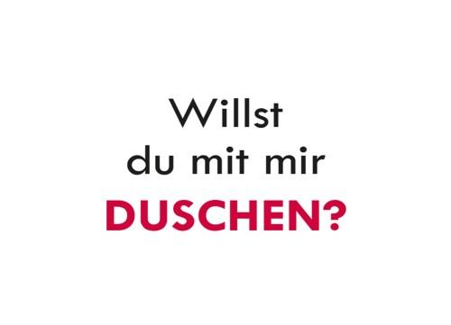 sozialwerke_willst_du_mit_mir_duschen