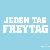 Endlich Freytag! – Mitarbeitersuche á la Card